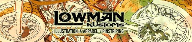 LOWMAN KUSTOMS
