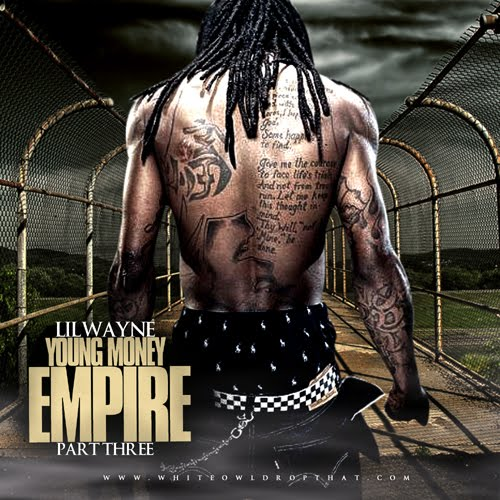 Lil Wayne - Young Money Empire Pt. 3 (2010). Size: 81MB Bitrate: 128kbps