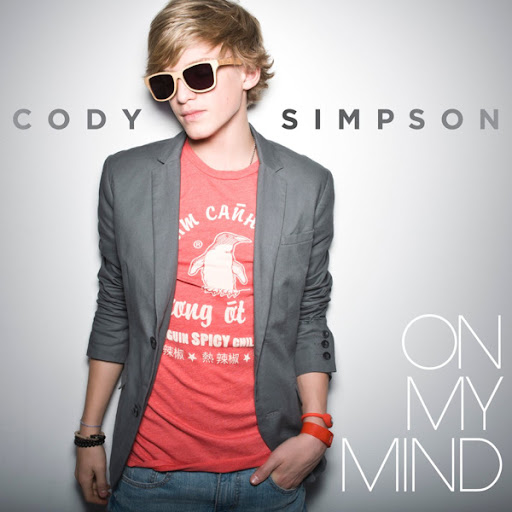 cody simpson on my mind. On my mind by Cody Simpson