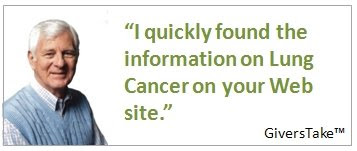 Givers Take Image, I quickly found the information on Lung Cancer on your Web site.