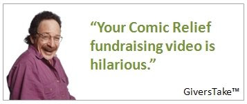 Givers Take Image, Your Comic Relief fundraising video is hilarious.