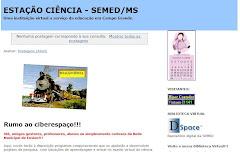 EsTaÇãO CiÊnCia - SeMeD