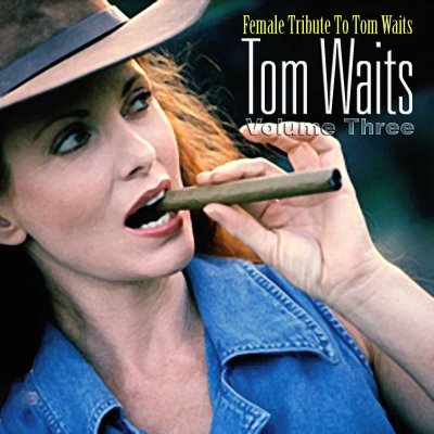 Cinta Laura Baby  on Haymatlosmusic  Female Tribute To Tom Waits Volume 1     2     3