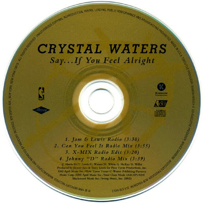 Crystal Waters - Say... If You Feel Alright