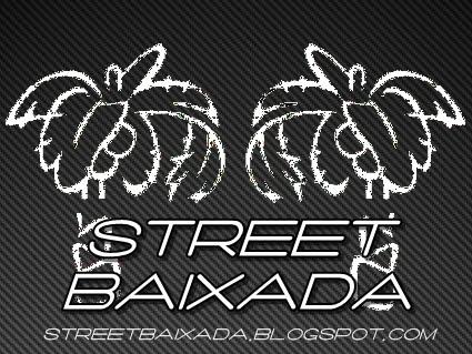 STREET BAIXADA