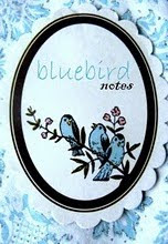 Bluebird Notes