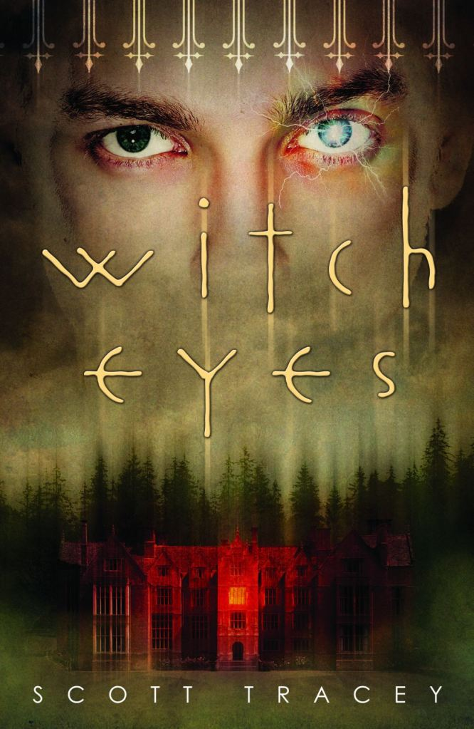 Witch Eyes by Scott Tracey- COVER!