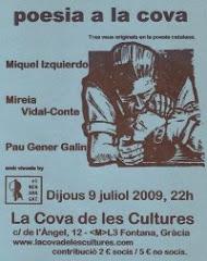 LA BREU a COVA DE LES CULTURES, C/ ÀNGEL 12, (M:FONTANA), DJ 9 VII 09, 22h