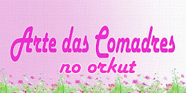Veja mais no orkut