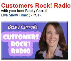 Becky Carroll, Customers Rock! Radio