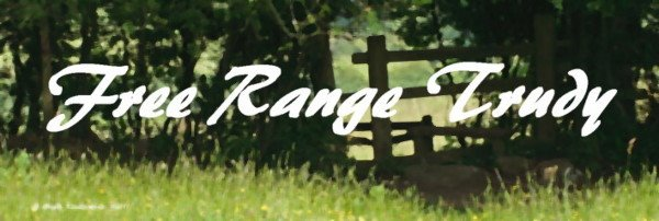 Free Range Trudy