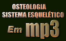 RESUMO SISTEMA ESQUELÉTICO/OSTEOLOGIA