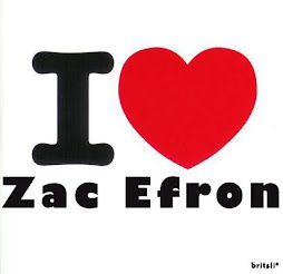 I LOVE ZAC EFRON