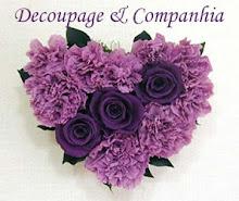Decoupage & Companhia