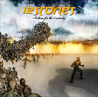 12 Stones - Anthem For The Underdog (2007)