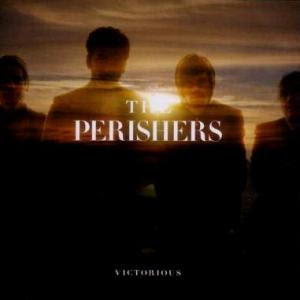 The Perishers - Victorious [2007]