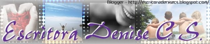 Escritora Denise C. S.