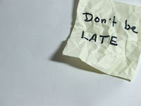 A note that reads Don't Be Late