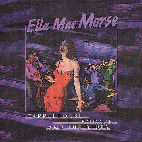 Ella Mae Morse And Freddie Slack The Hits Of