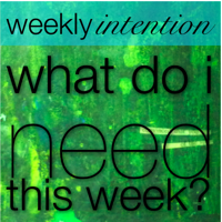 Weekly Intention