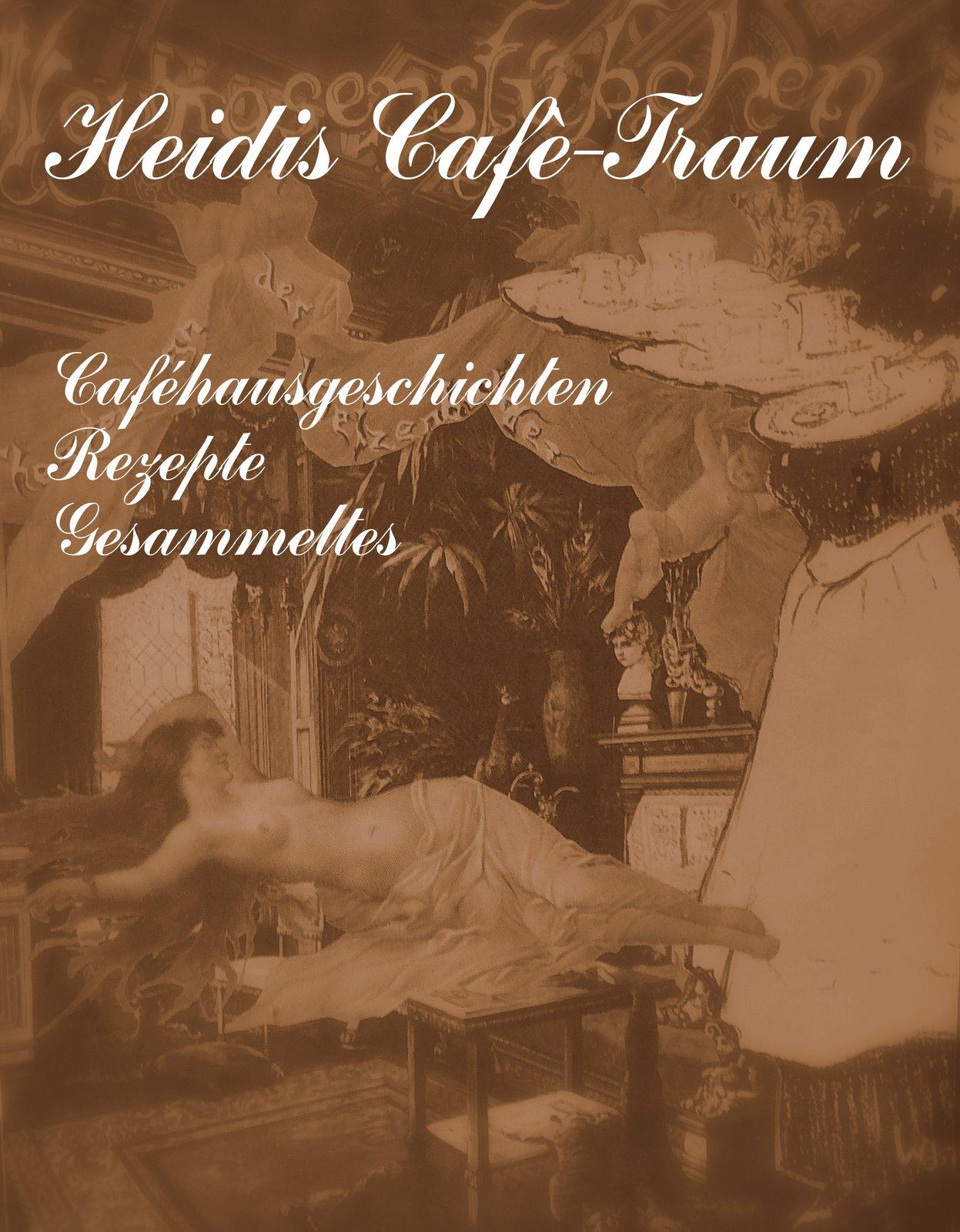 Heidis Cafè-Traum