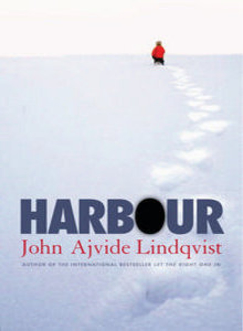 Nobody Move, This Is A Review: Harbour By John Ajvide Lindqvist