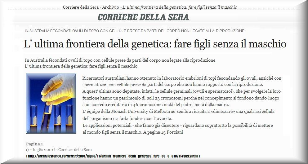 L'ULTIMA FRONTIERA DELLA GENETICA: FARE FIGLI SENZA IL MASCHIO