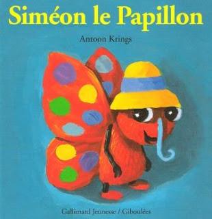 Siméon le papillon: Album collection droles de petites bêtes