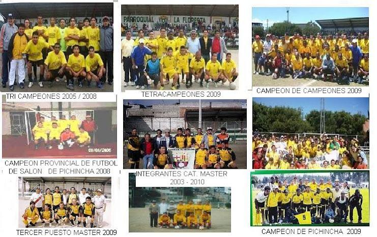 INTEGRANTES DE LOS EQUIPOS BI -TRI-TETRA  CAMPEONES 2005-2009