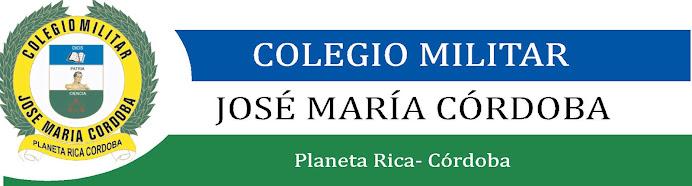 COLEGIO MILITAR JOSE MARIA CORDOBA