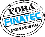 Fora Finatec Privatista!