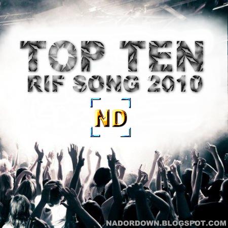 New - Top Ten Rif Songs 2010 Top+Ten+Rif+Songs+2010