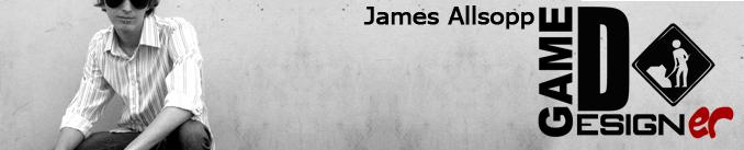 James Allsopp - Game Designer