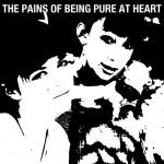 The Pains of Being Pure at Heart / Pains Of Being Pure At Heart