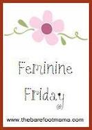 Feminine Friday