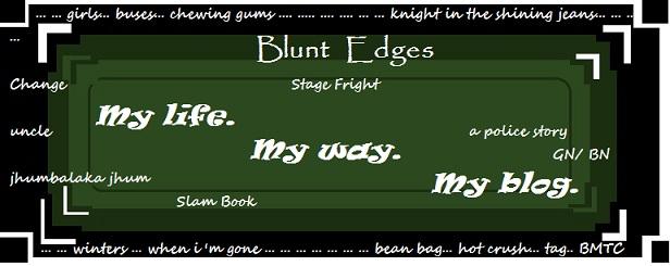 Blunt Edges