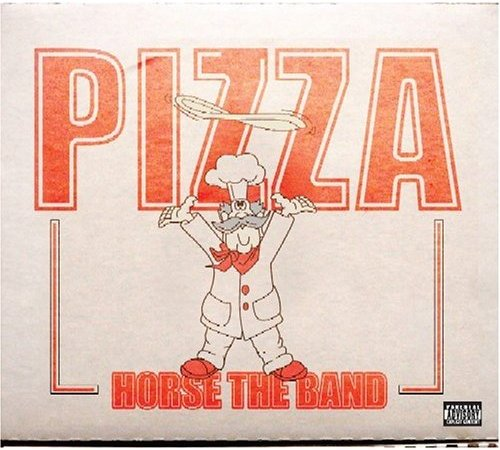 Deadbeat Radio Rothko. HORSE the Band - Pizza (2006)