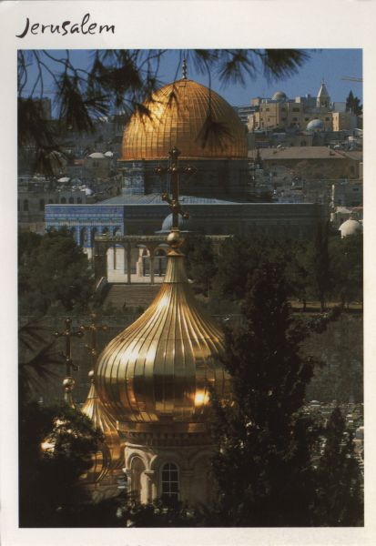 Jerusalem Dome of the Rock, and Church of Mary Magdalene
