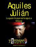 LA GUERRITA QUE SE LE AGUÓ A CHÁVEZ, POR AQUILES JULIÁN
