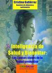 LOS 7 PASOS CLAVES DE LA SALUD PREVENTIVA, POR CRISTINA GUTIERREZ, NUTRICIONISTA COLOMBIANA