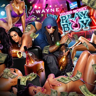 CD Lil Wayne   Young Money Playboy 2011