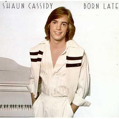 http://4.bp.blogspot.com/_jX9QklC3G4E/Snz13nJfmAI/AAAAAAAABnE/8K-xLiFf7mw/s400/Shaun-Cassidy-Born-Late-410371.jpg