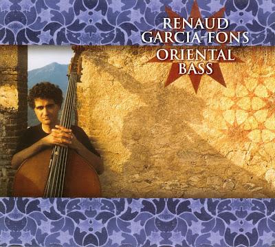 Qu'écoutez-vous en ce moment ? - Page 40 Renaud+Garcia-Fons+-+Oriental+Bass+-+Front