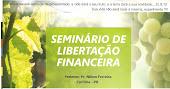 Seminário de libertação financeira com o Pr.Nilton Ferreira