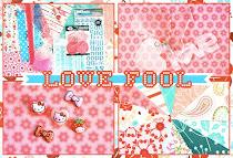 *love fool*