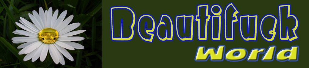 Beautifuck