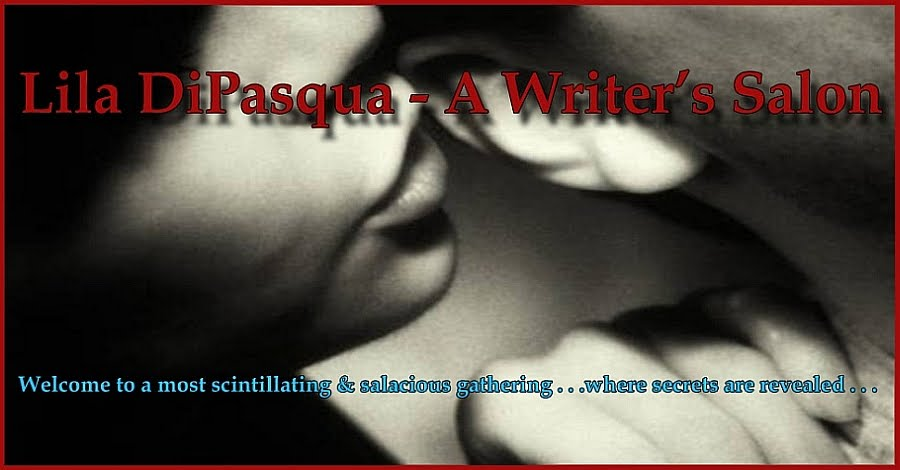 Lila DiPasqua - A Writer's Salon