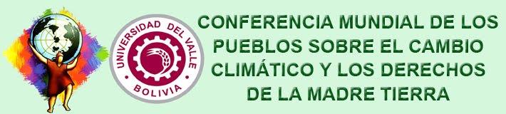CONFERENCIA MUNDIAL DE LOS PUEBLOS SOBRE EL CAMBIO CLIMÁTICO