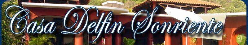 Casa Delfin Sonriente's Blog