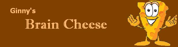 Brain Cheese
